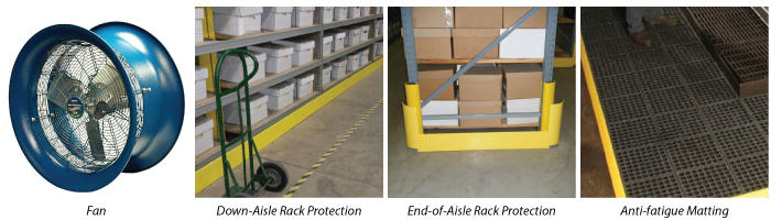 Safety Solutions: industrial fan, down aisle rack protection, end of aisle rack protection, anti-fatigue matting